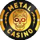 Metal Kasino